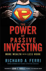 The Power Of Passive Investing by Rick Ferri
